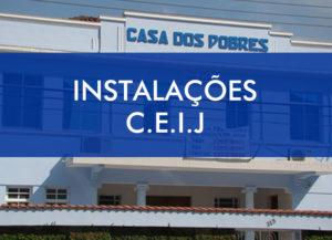 Instalações C.E.I.J.